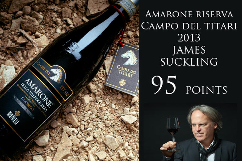 AMARONE CAMPO DEL TITARI 2013: 95 PUNTI JAMES SUCKLING (2018/2019)